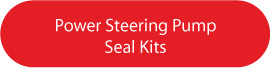 Power Steering Rack and Pinion Pump Seal Kits